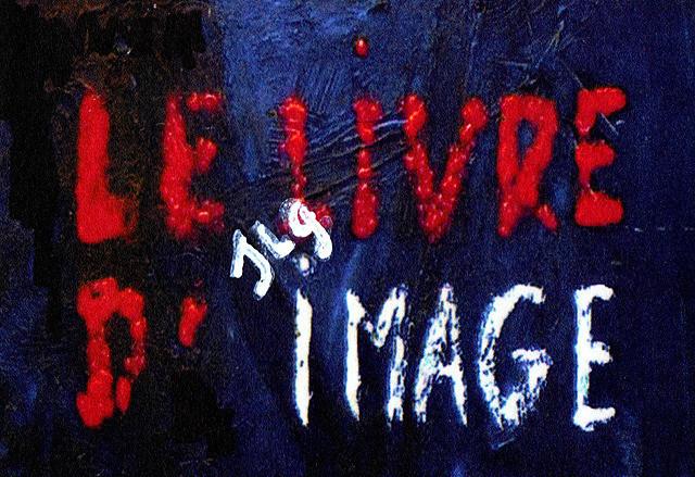 【解説】映画「イメージの本」で構成される5つの章を見ていく